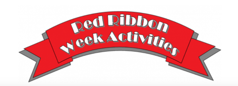 Red Ribbon Week  October 21-25, 2019